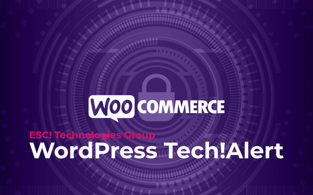WooCommerce Critical Vulnerability Patched